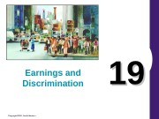 Copyright© 2004 South-Western 1919 Earnings and Discrimination