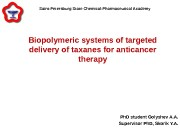 Biopolymeric systems of targeted delivery of taxanes for