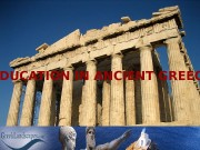 EDUCATION IN ANCIENT GREECE EDUCATION IN ANCIENT GREECE