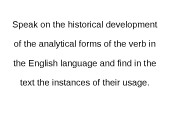 Speak on the historical development of the analytical