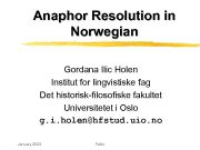 Anaphor Resolution in Norwegian Gordana Ilic Holen Institut