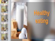 Презентация Здоровое питание