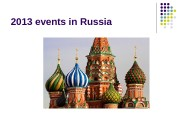 2013 events in Russia  important event for