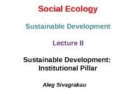Social Ecology Sustainable Development Lecture II Sustainable Development:
