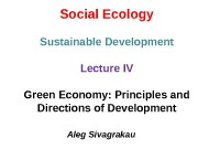 Social Ecology Sustainable Development Lecture IV Green Economy: