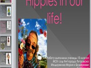 Презентация Hippies in our life!