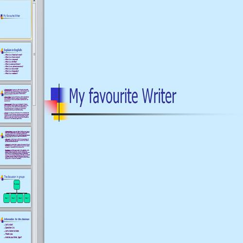 Презентация My favourite writer