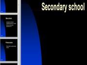 Презентация Средняя школа