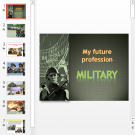 Презентация My future profession Military