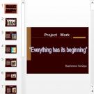 Презентация Everything has its beginning