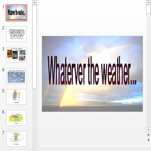 Презентация Whatever the weather