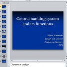 Презентация Central banking system and its functions