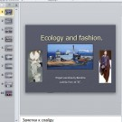 Презентация Ecology and fashion
