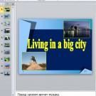 Презентация Living in a big city