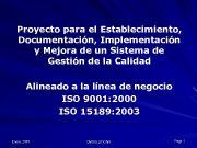 Proyecto para el Establecimiento Documentación Implementación y Mejora