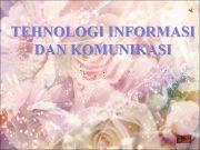 TEHNOLOGI INFORMASI DAN KOMUNIKASI Komputer adalah suatu