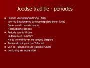 Joodse traditie — periodes n n n Periode