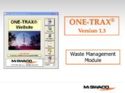 Waste Management Module ONE-TRAX® Version 1.3 ONE-TRAX® v1.3