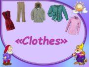 «Clothes» [ᴂ] hat, cap, jacket, [u:] shoe –