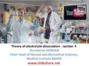Theory of electrolytic dissociation — Lection 4 Konstantin