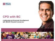 www.britishcouncil.org 1 CPD with BC continuing professional development