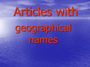 Articles with geographical names We do not use
