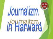 Journalizm in Harward. Harvard University (officially The President