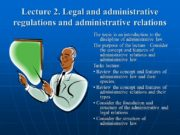 Lecture 2. Legal and administrative regulations and administrative
