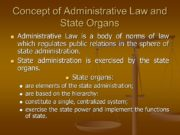 Concept of Administrative Law and State Organs Administrative