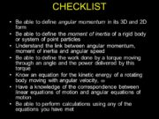 CHECKLIST Be able to define angular momentum in