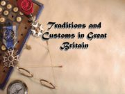 Traditions and Customs in Great Britain. January New