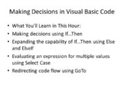 Making Decisions in Visual Basic Code What You'll