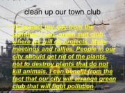 clean up our town club To protect our