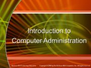 Introduction to Computer Administration. Operating System Basics Operating