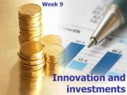 Innovation and investments Week 9 What is innovation?