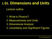 L 01. Dimensions and Units NU-CPS Physics 2014