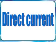 Direct current. Electrical current — movement of charged