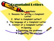 Complaint Letters Problem questions: Reasons for writing a