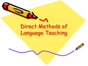 Direct Methods of Language Teaching. In the mid-19