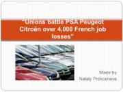 "Made by Nataly Prokosheva ""Unions battle PSA Peugeot"