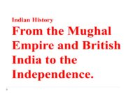 Indian History From the Mughal Empire and British