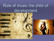 Role of music the child of development Music