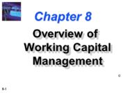 Chapter 8 Overview of Working Capital Management ©