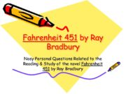 Fahrenheit 451 by Ray Bradbury Nosy Personal Questions