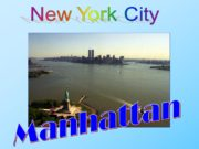 New York City Manhattan. New York City is