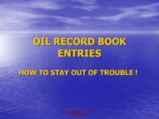 SAFE SEAS INTERNATIONAL INC. PROPRIETARY OIL RECORD BOOK