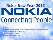 Nokia New Year 2013 Бриф: Название мероприятия: корпоративный