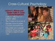 Cross-Cultural Psychology Lecture 4. Women and Gender Roles