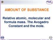 AMOUNT OF SUBSTANCE Relative atomic, molecular and formula