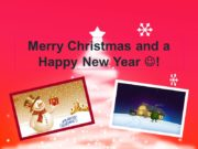 Merry Christmas and a Happy New Year !